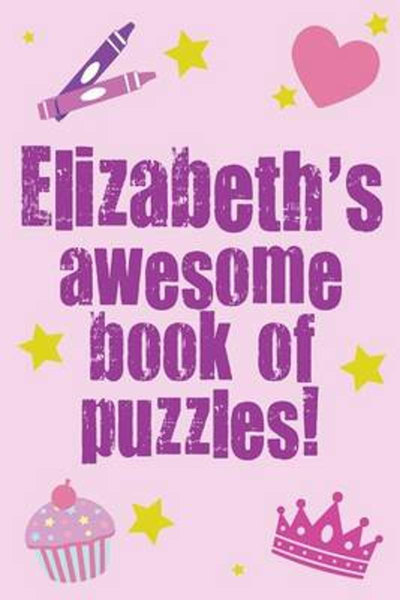 Elizabeth's Awesome Book of Puzzles!