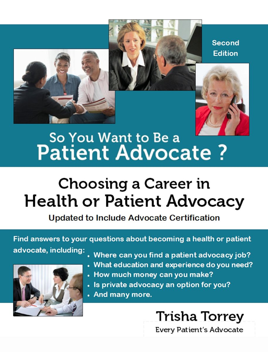 So You Want to Be a Patient Advocate? Choosing a Career in Health or Patient Advocacy (Second Edition)