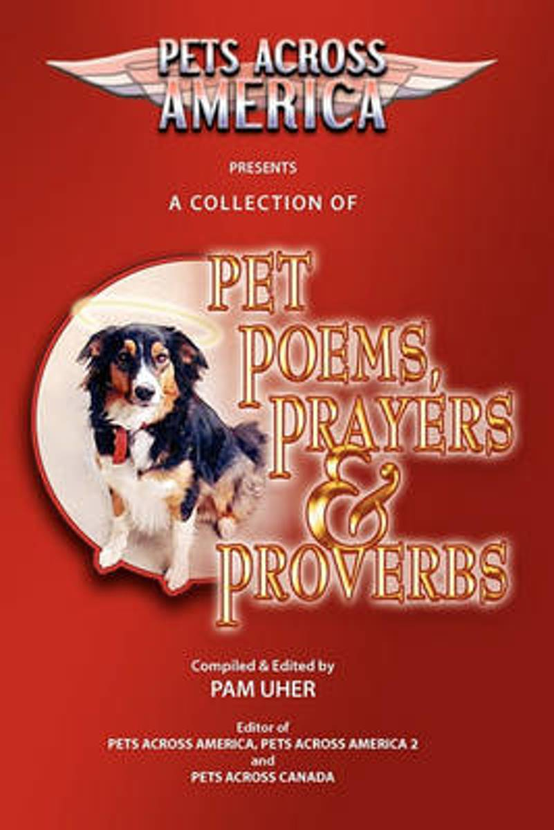 Pets Across America a Collection of Pet Poems, Prayers & Proverbs