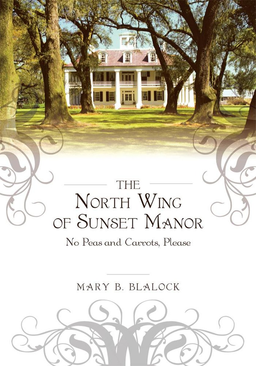 The North Wing of Sunset Manor