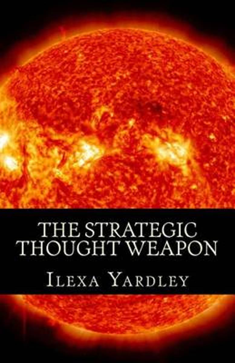 The Strategic Thought Weapon