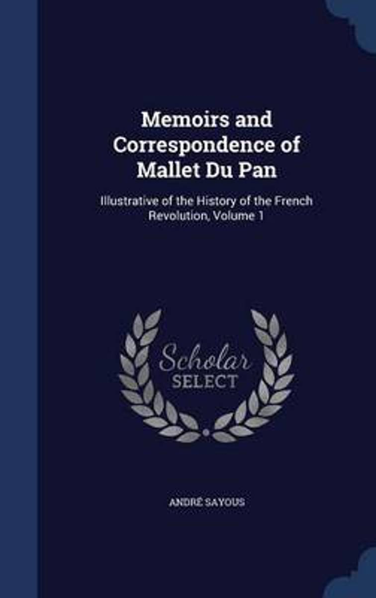 Memoirs and Correspondence of Mallet Du Pan