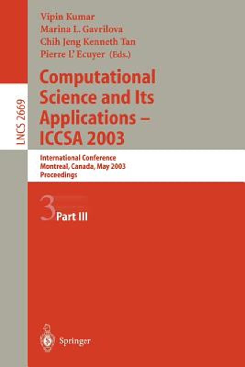 Computational Science and Its Applications - ICCSA 2003