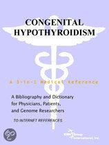 Congenital Hypothyroidism - a Bibliography and Dictionary for Physicians, Patients, and Genome Researchers