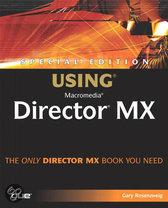 Special Edition Using� Macromedia� Director� MX