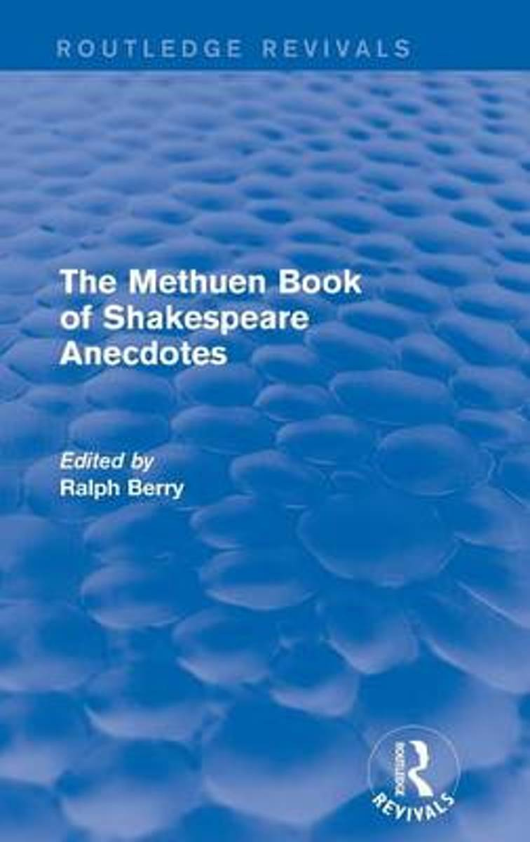 The Methuen Book of Shakespeare Anecdotes