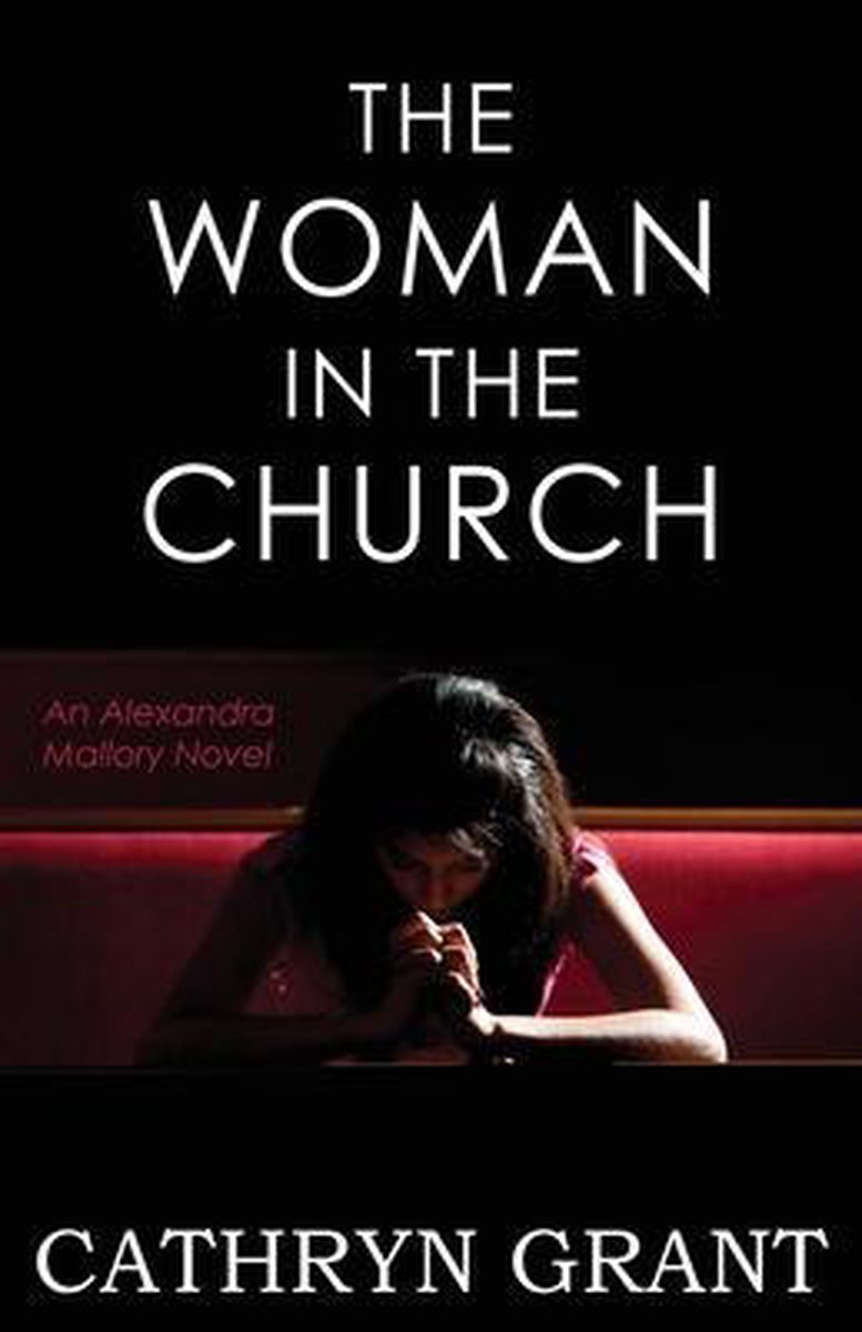 The Woman In the Church: (A Psychological Suspense Novel)