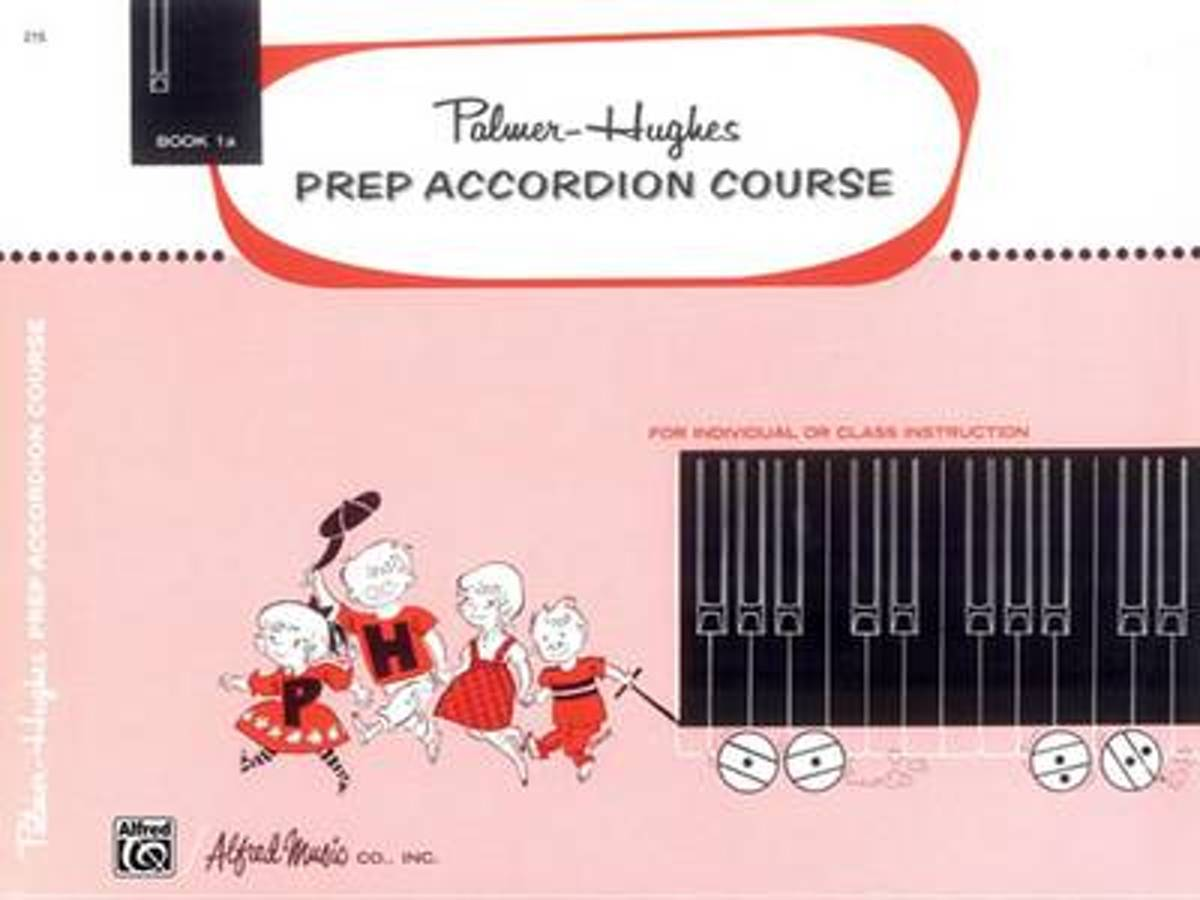Palmer-Hughes Prep Accordion Course, Bk 1a