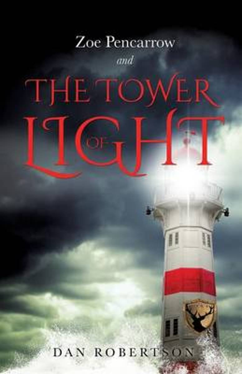 Zoe Pencarrow and the Tower of Light