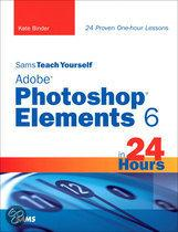 Sams Teach Yourself Adobe� Photoshop� Elements 6 in 24 Hours