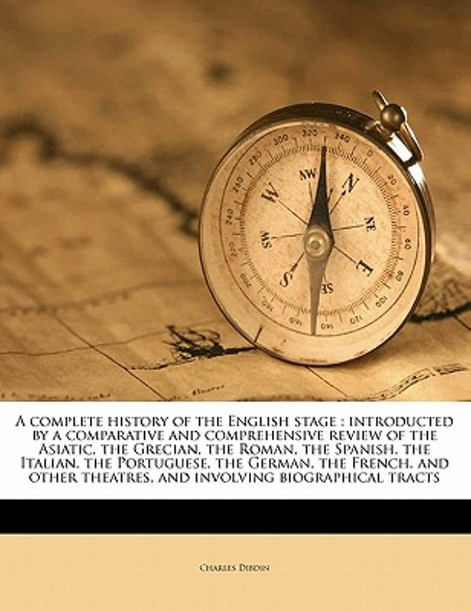 A Complete History of the English Stage