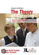 Ceserani and Kinton's the Theory of Catering, Dynamic Learning Network Edition
