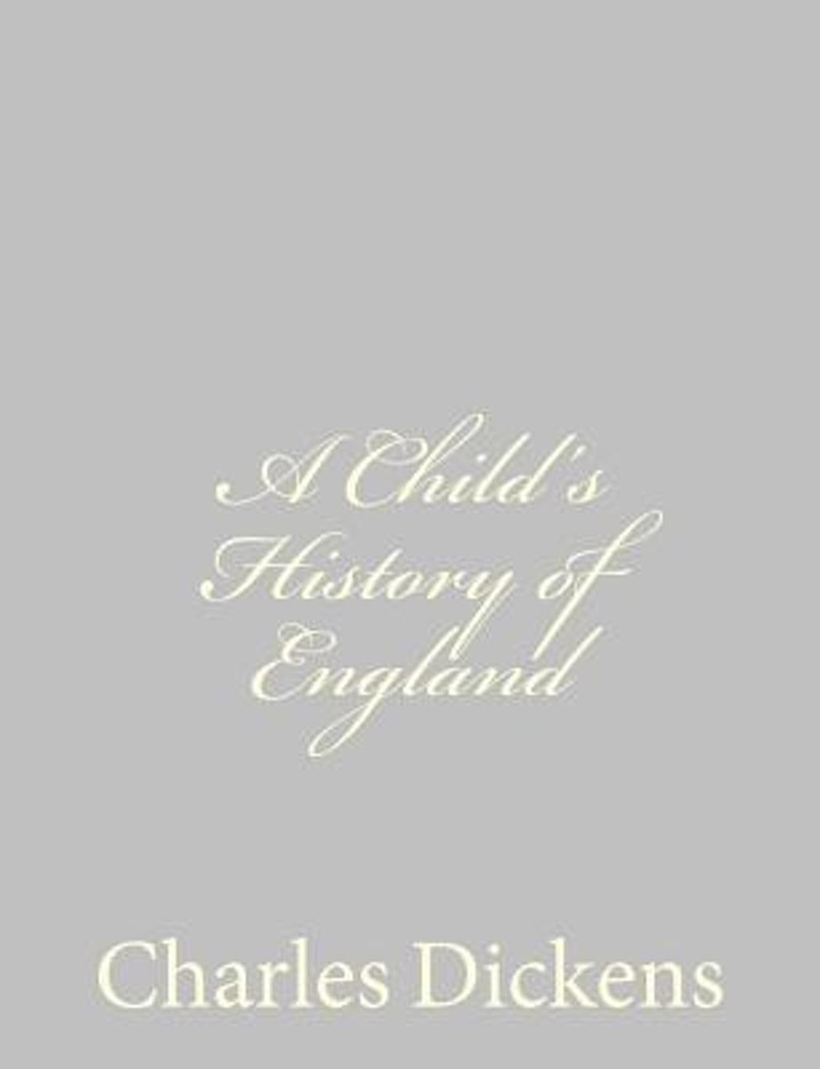 A Child?s History of England