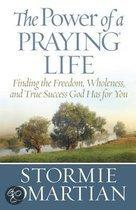 The Power of a Praying� Life
