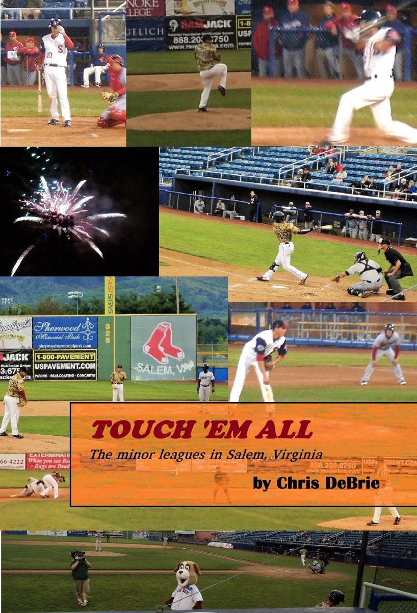 Touch 'em All: The Minor Leagues in Salem, Virginia