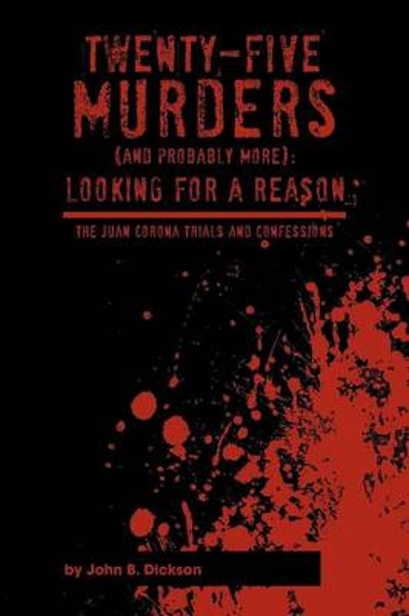 Twenty-Five Murders (and Probably More)
