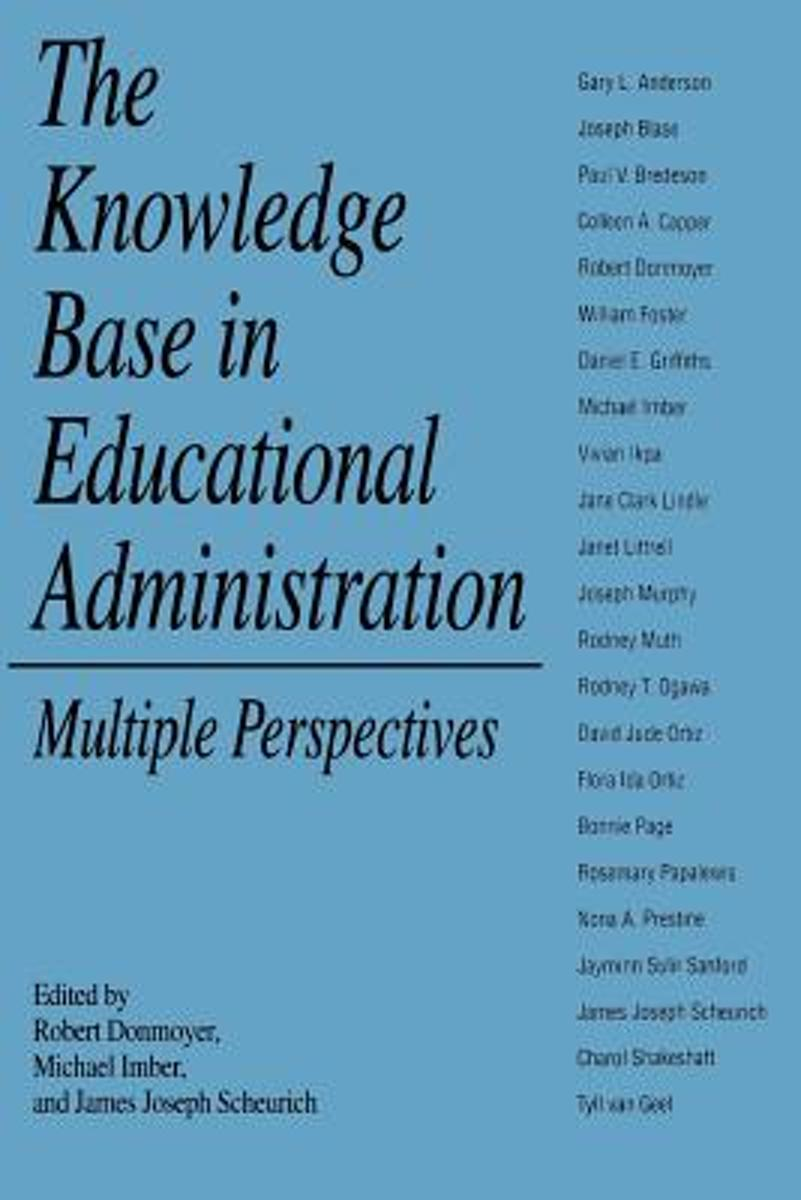 The Knowledge Base in Educational Administration