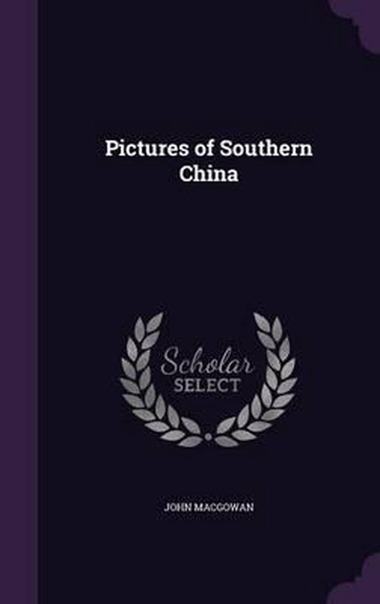 Pictures of Southern China