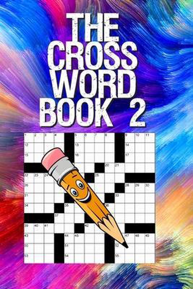 The Crossword Book 2: Crossword Puzzle Books for Adults Crossword for Men and Women, Crossword Puzzles for Seniors, Puzzle Books for Seniors