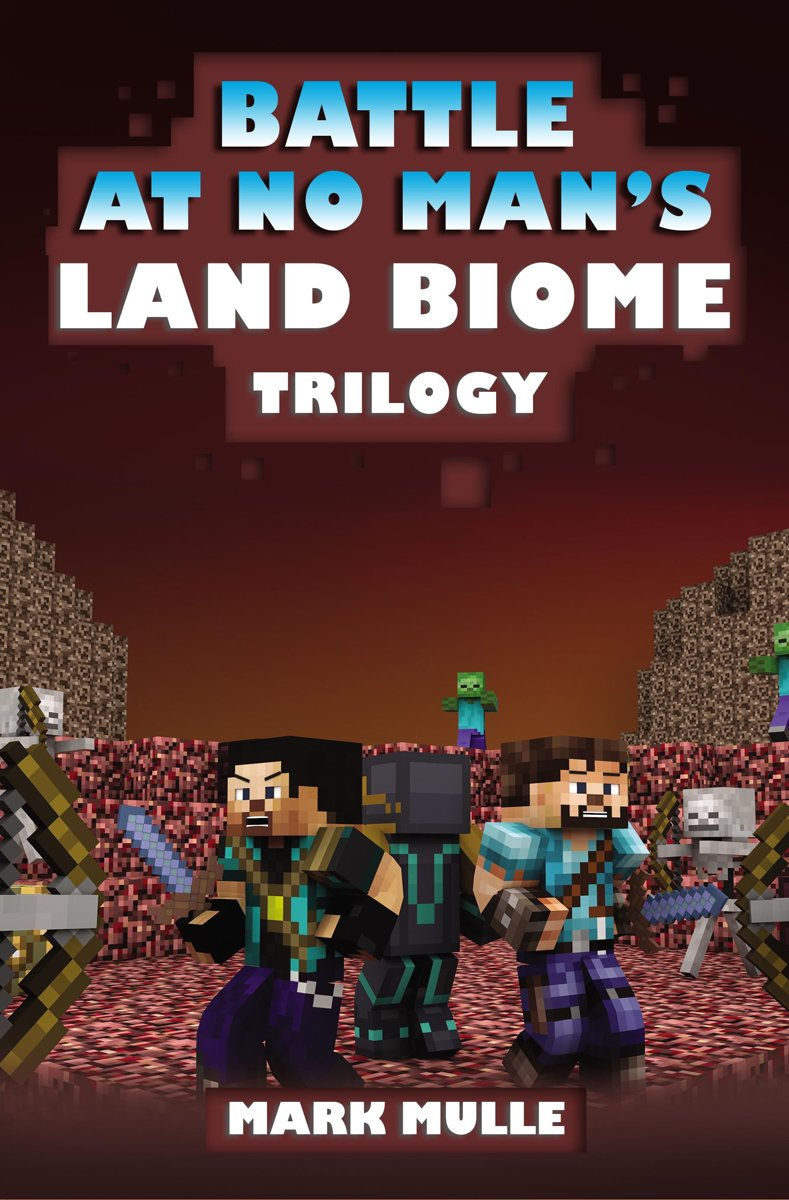 The Battle at No- Man's Land Biome Trilogy