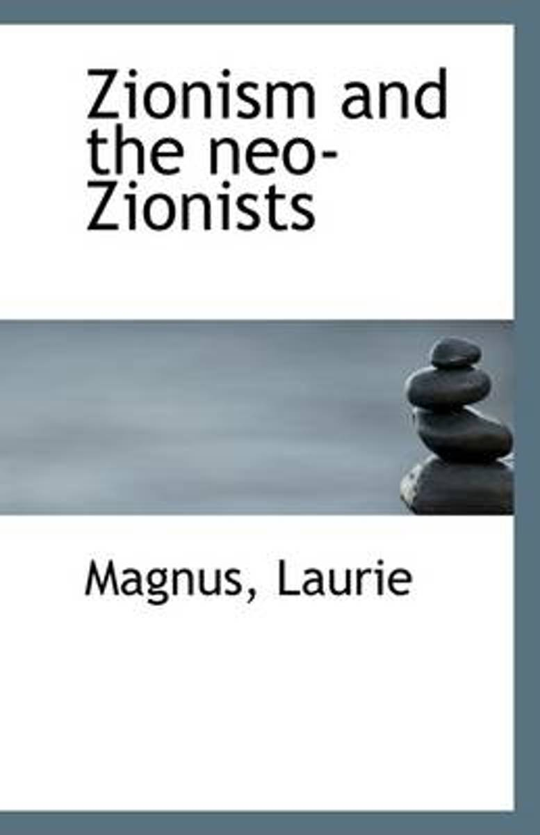Zionism and the Neo-Zionists