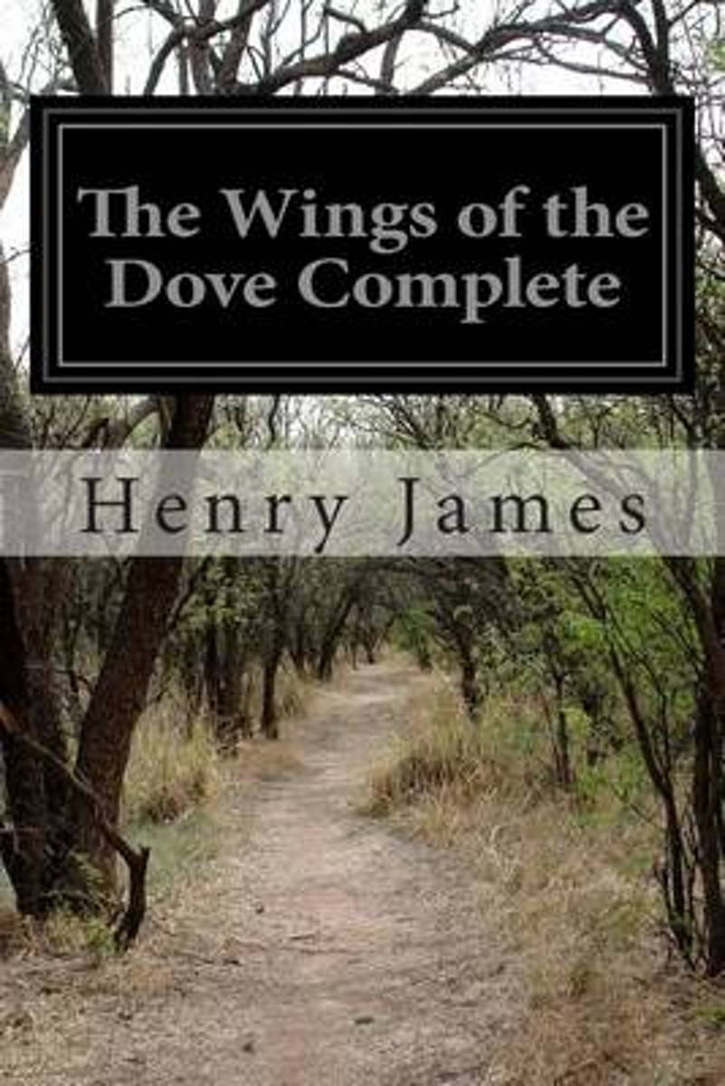 The Wings of the Dove Complete