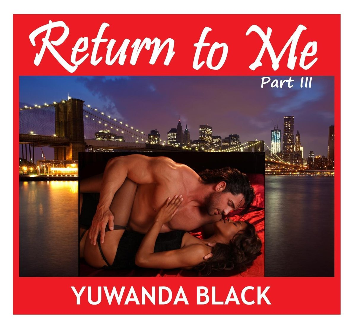 Return to Me: Part III