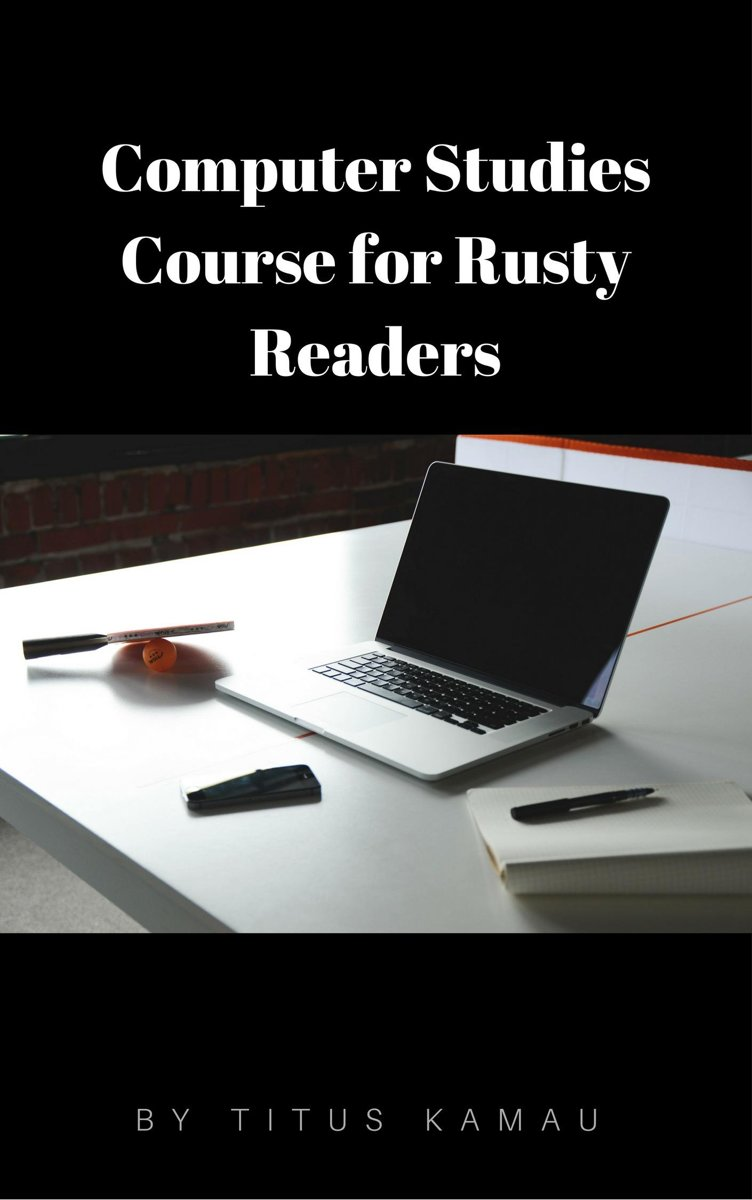 Computer Studies Course for Rusty Readers