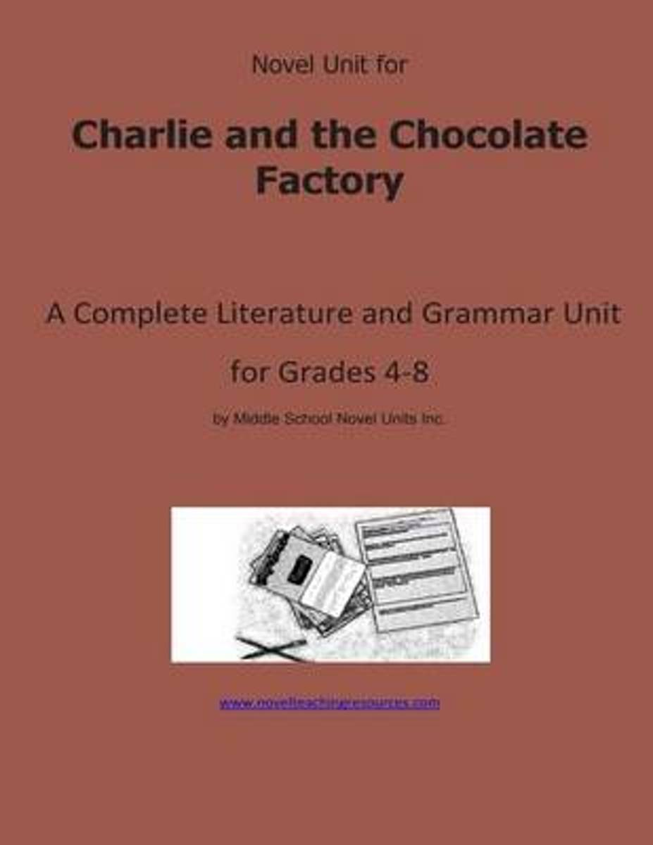 Novel Unit for Charlie and the Chocolate Factory