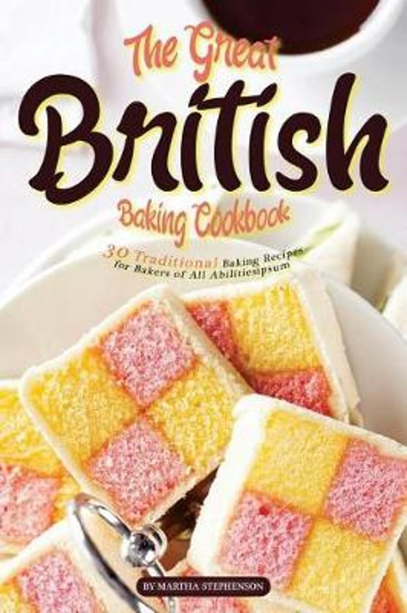 The Great British Baking Cookbook