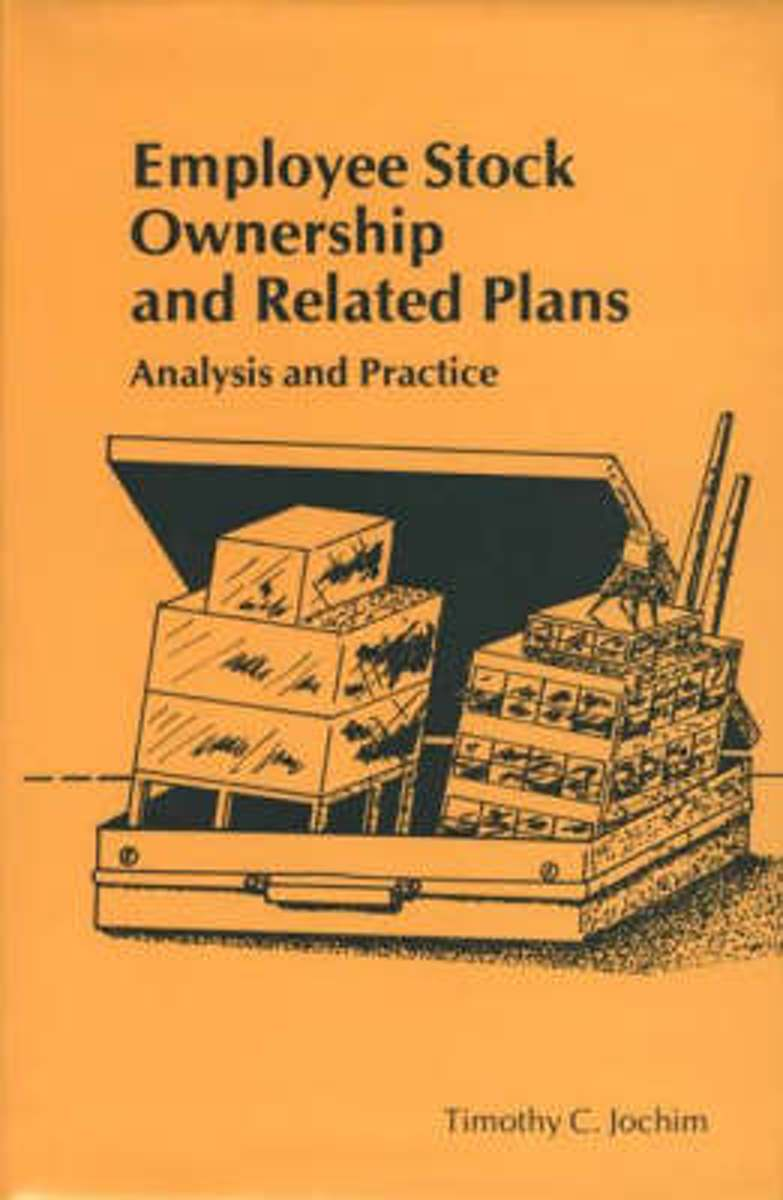 Employee Stock Ownership and Related Plans