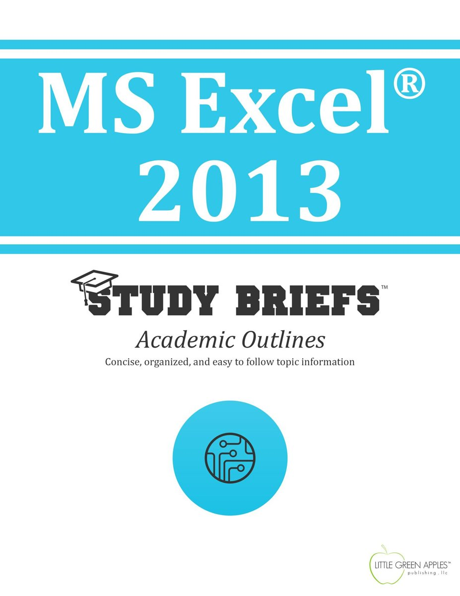 MS Excel ® 2013