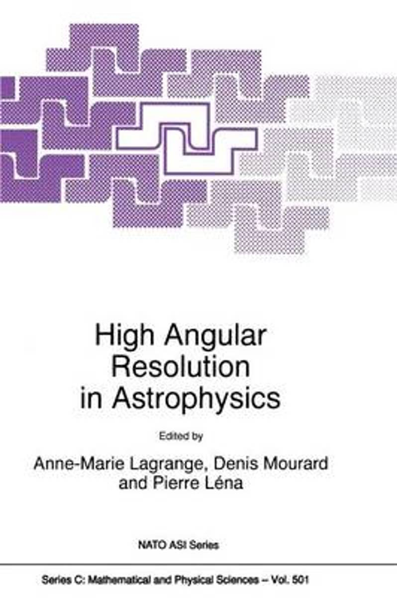 High Angular Resolution in Astrophysics