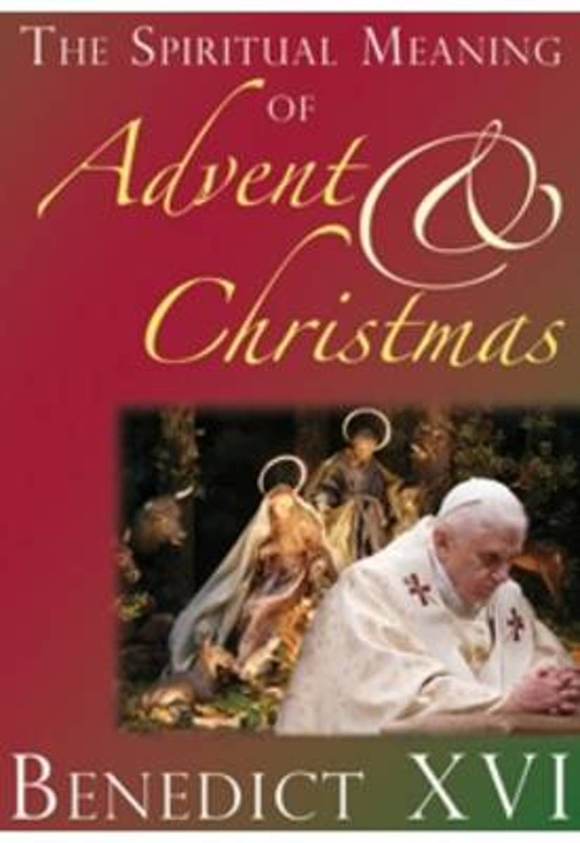 The Spiritual Meaning of Advent and Christmas