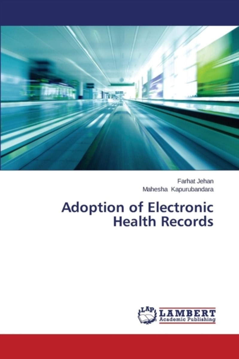 Adoption of Electronic Health Records