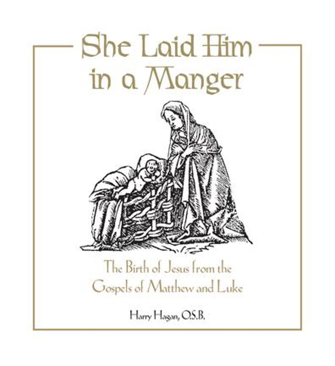 She Laid Him in a Manger