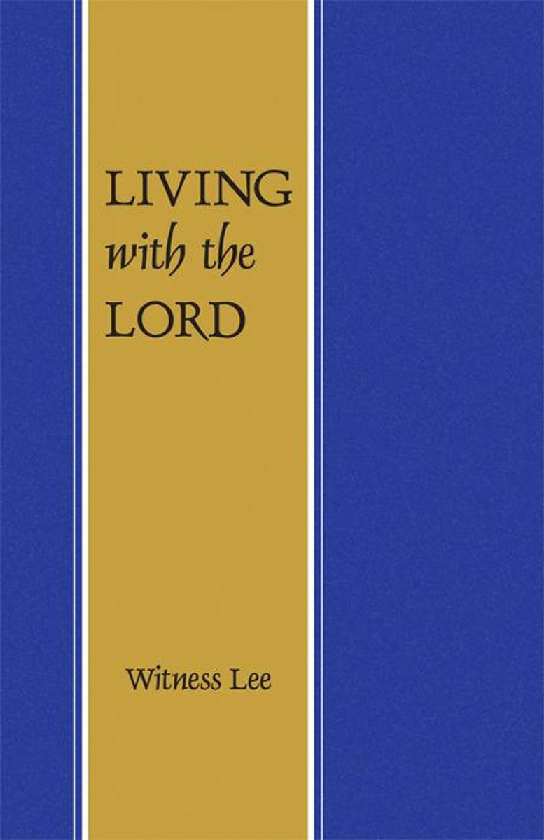 Living with the Lord