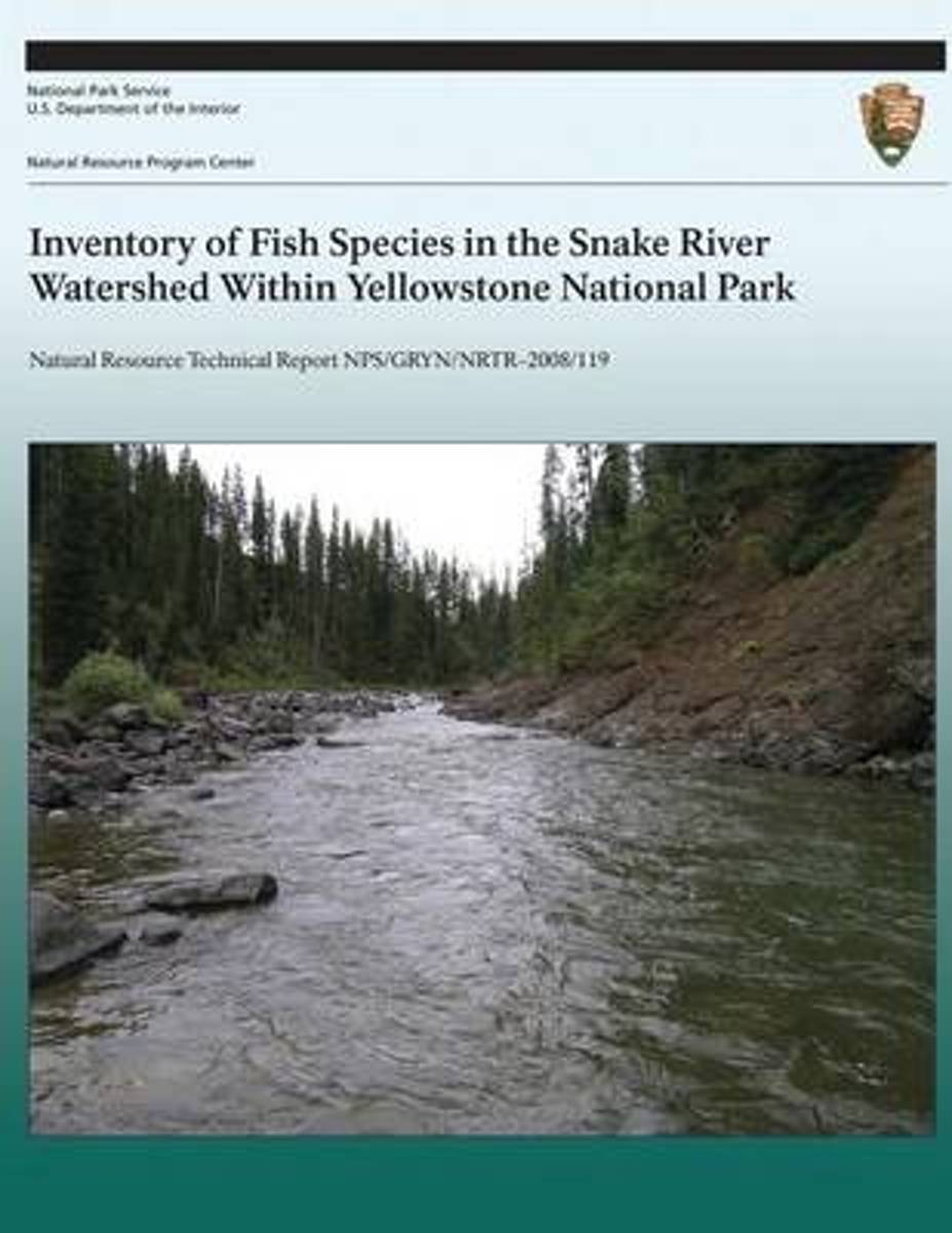 Inventory of Fish Species in the Snake River Watershed Within Yellowstone National Park