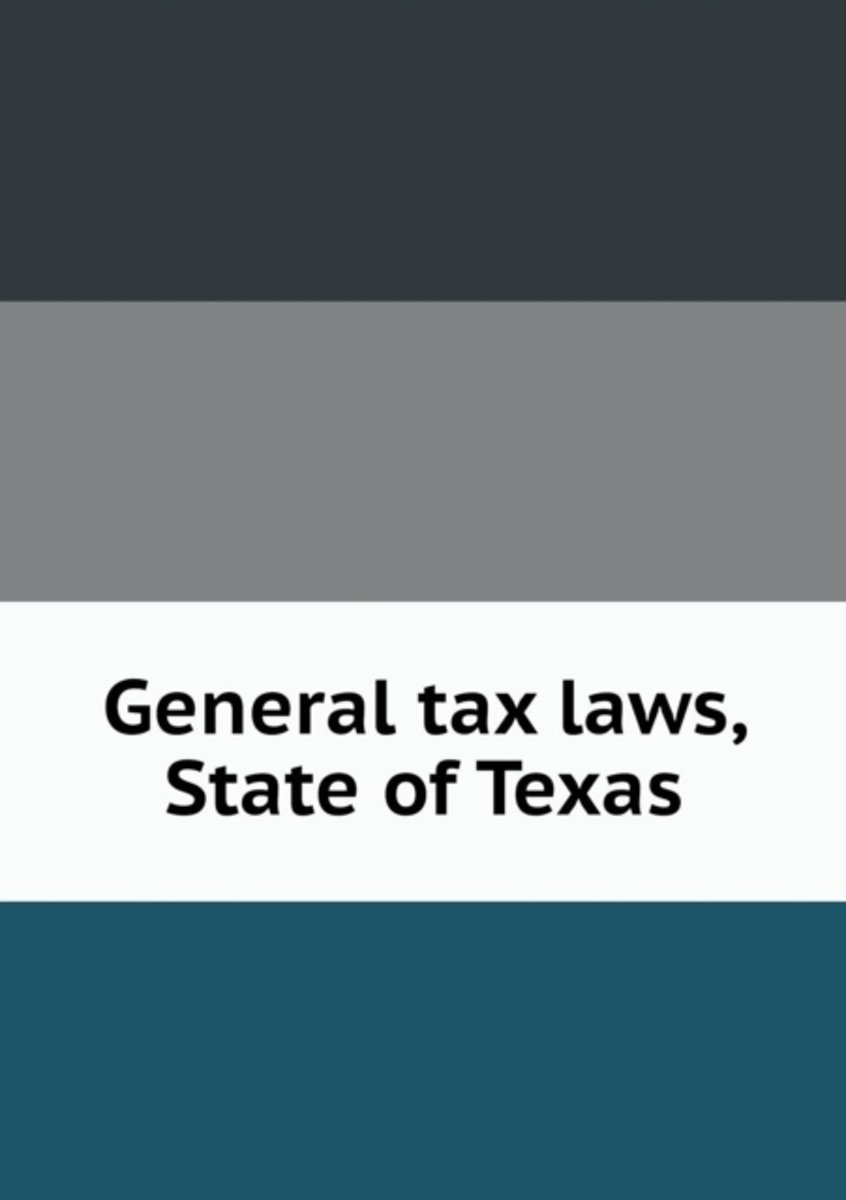 General Tax Laws, State of Texas
