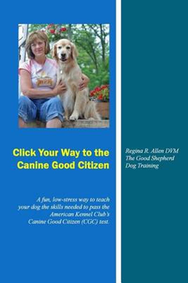 Click Your Way to the Canine Good Citizen