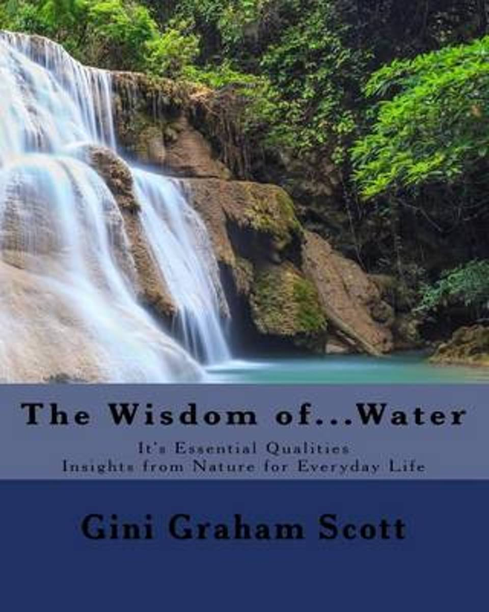 The Wisdom Of... Water
