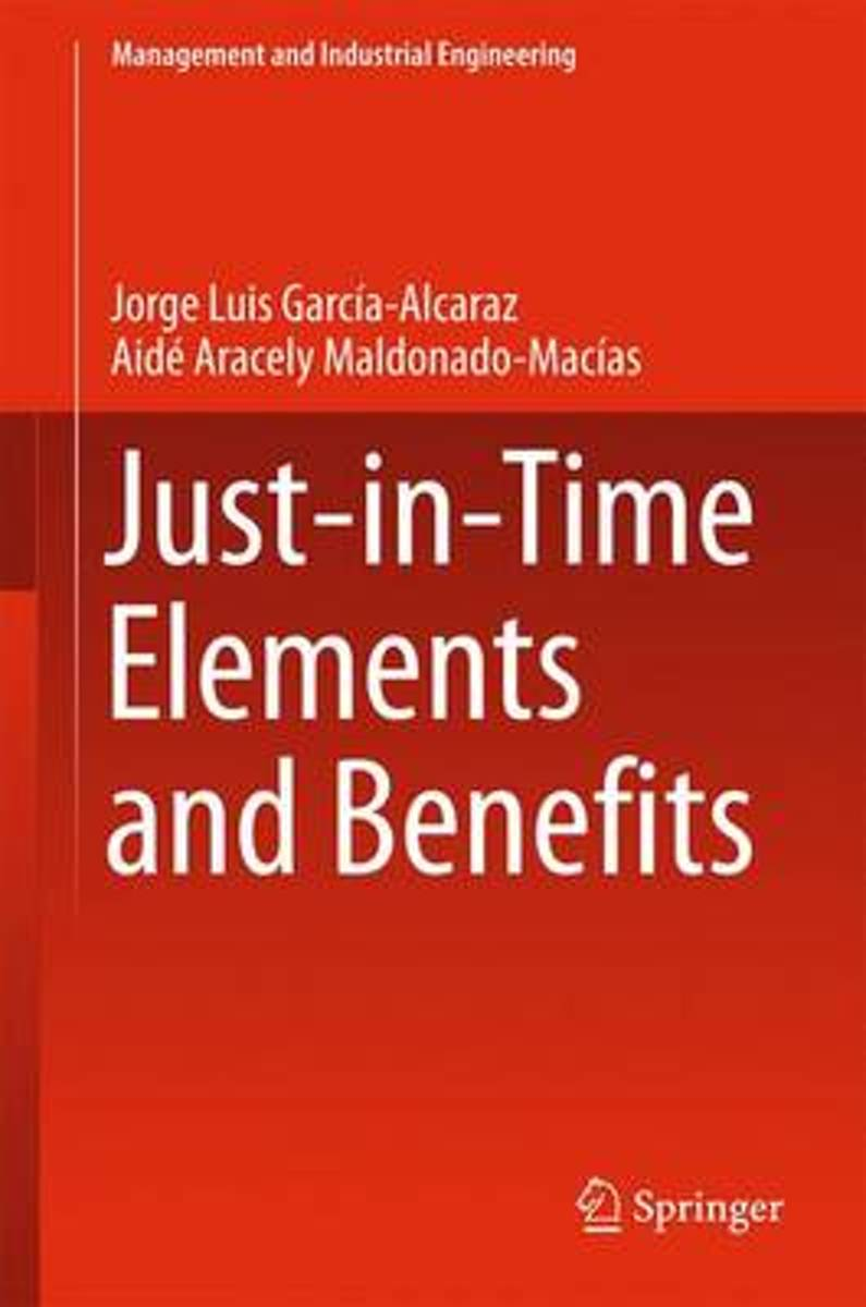 Just-in-Time Elements and Benefits