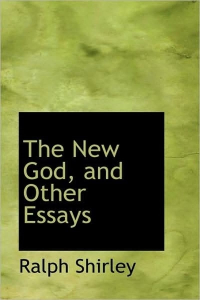 The New God, and Other Essays