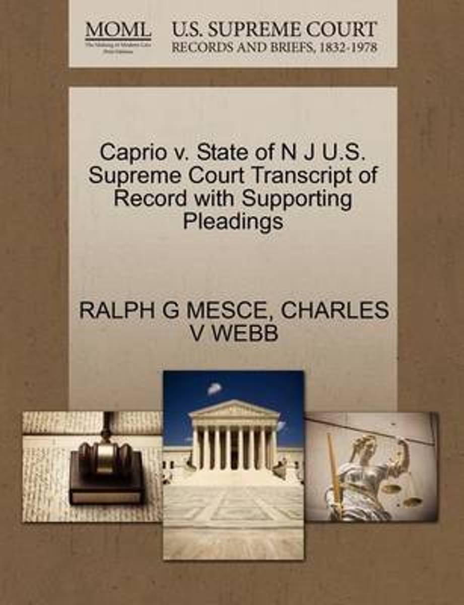 Caprio V. State of N J U.S. Supreme Court Transcript of Record with Supporting Pleadings