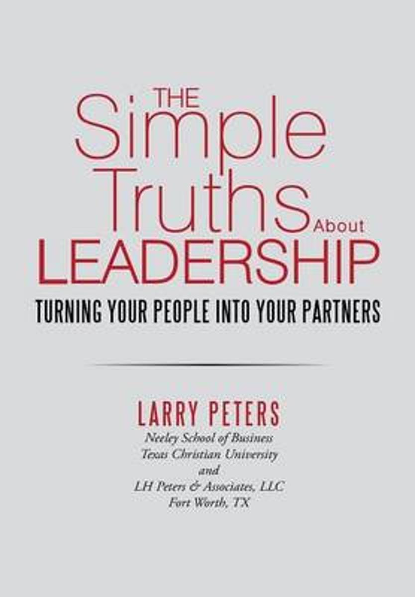 The Simple Truths about Leadership