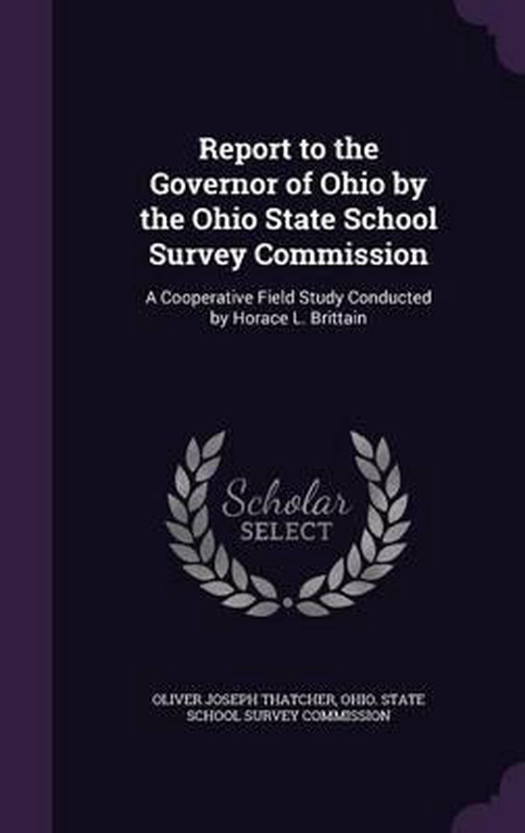 Report to the Governor of Ohio by the Ohio State School Survey Commission