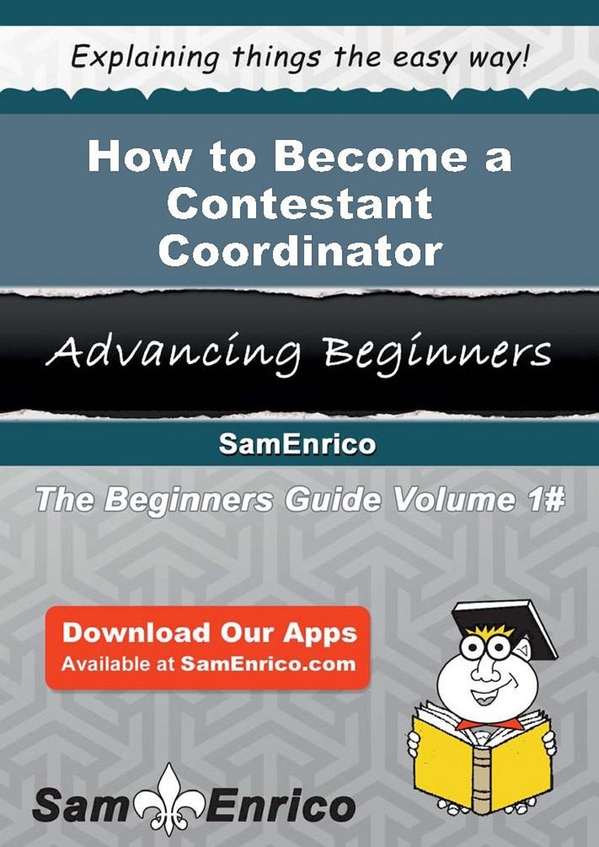 How to Become a Contestant Coordinator