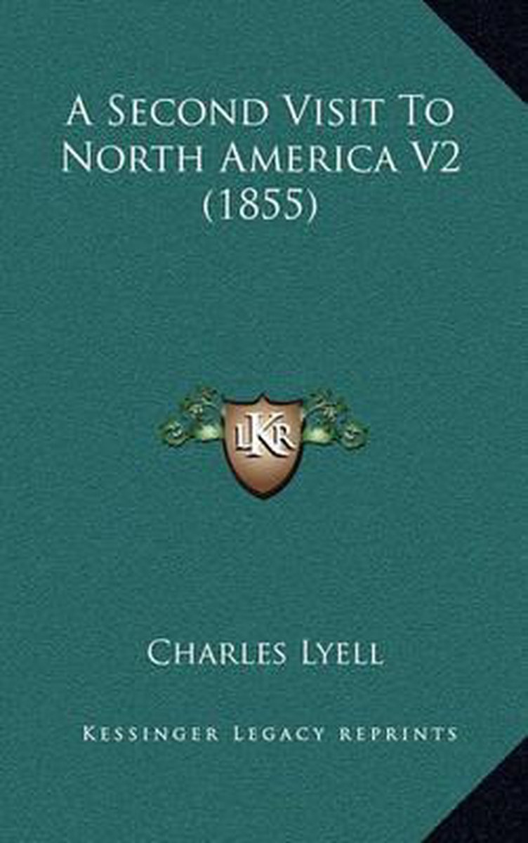 A Second Visit to North America V2 (1855)