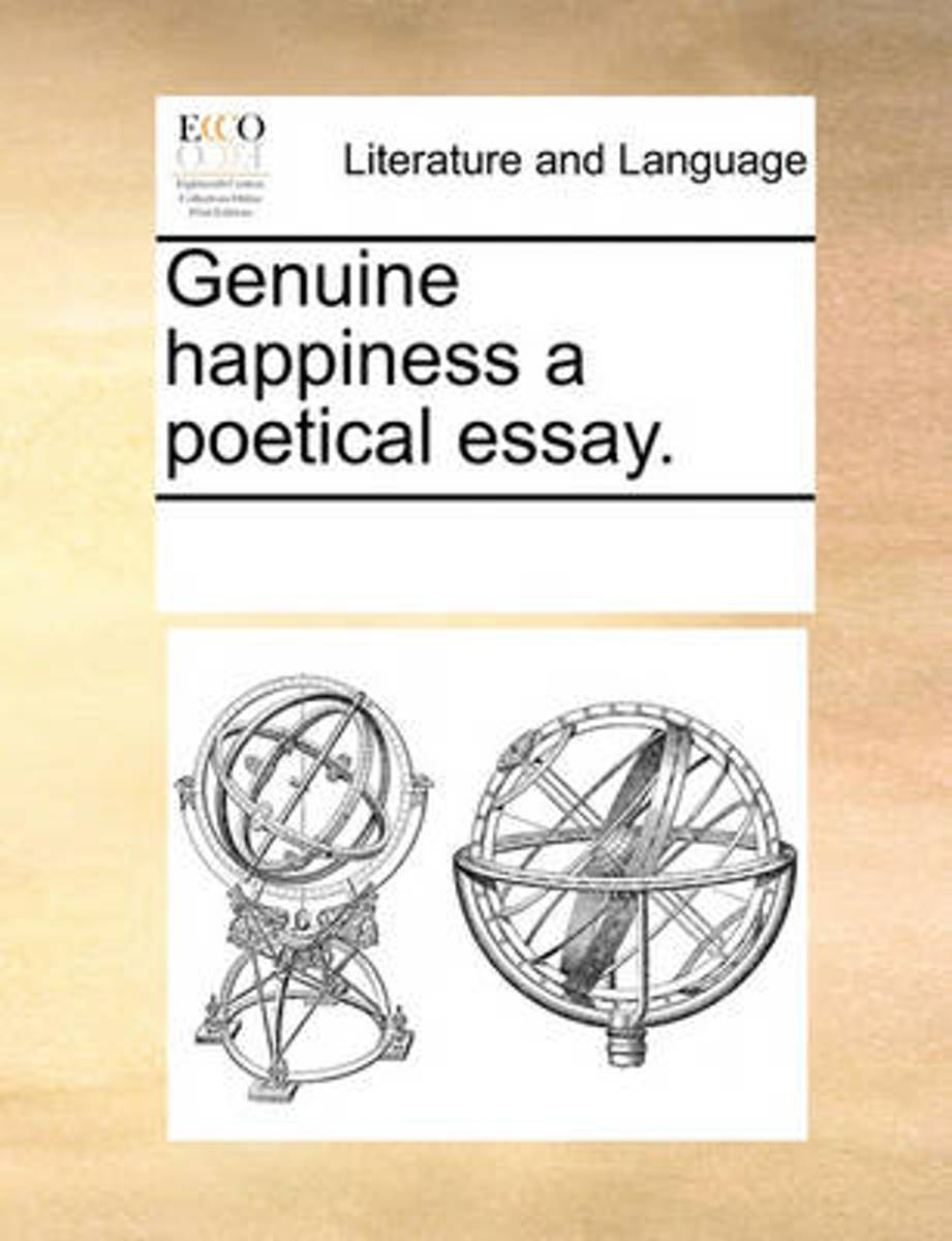 Genuine Happiness a Poetical Essay