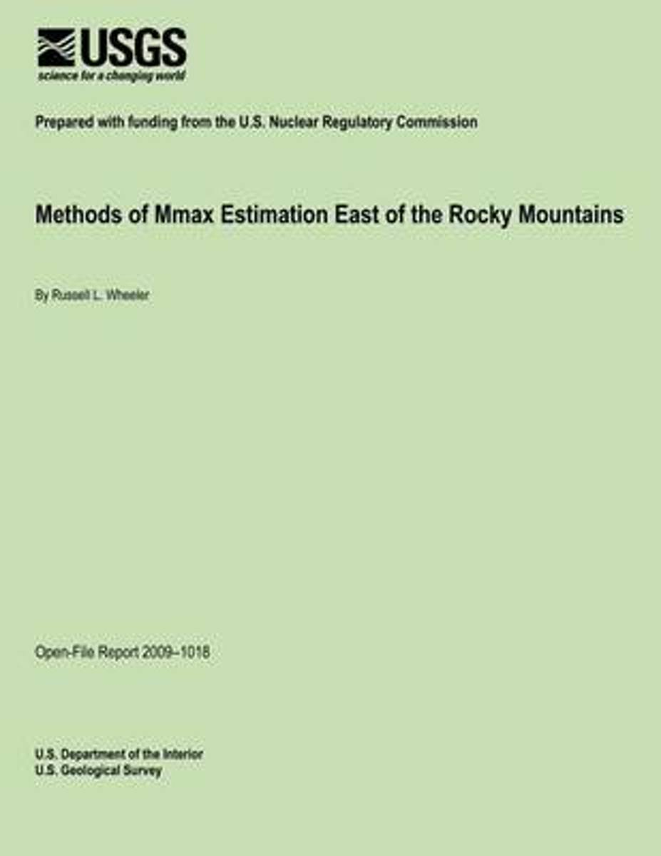 Methods of Mmax Estimation East of the Rocky Mountains